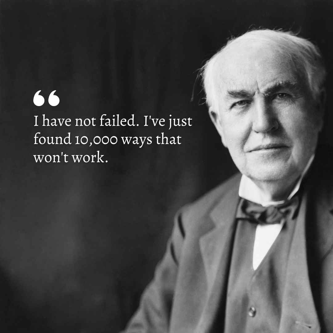 Quote from Thomas Edison depicting Fear of Failure